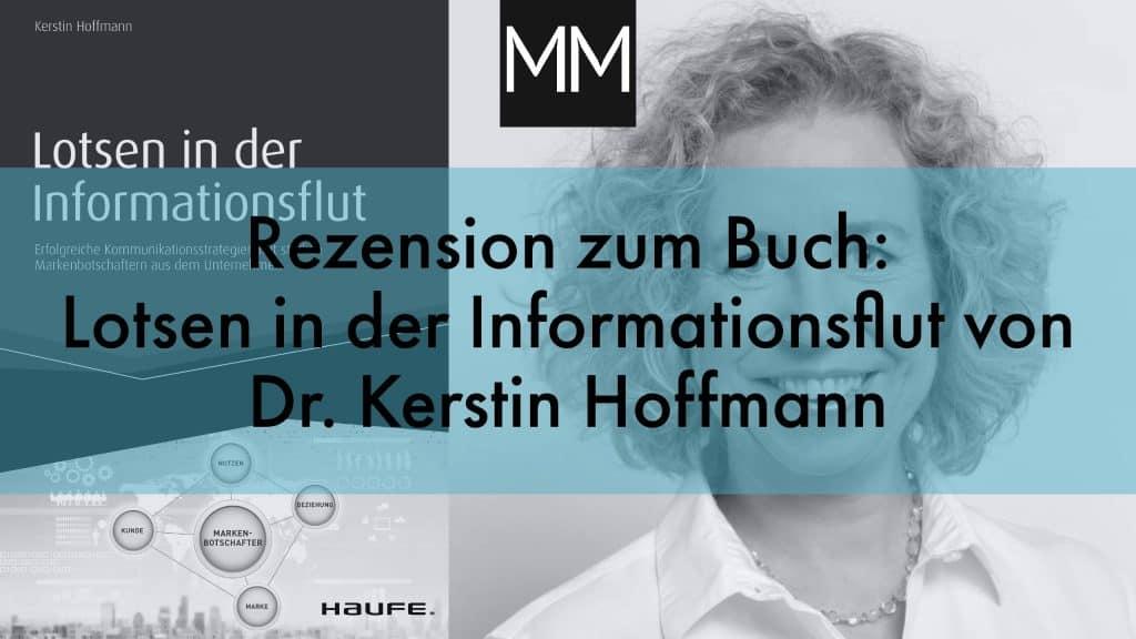MeissnerMedia Rezension zum Buch Lotsen in der Informationsflut von Dr. Kerstin Hoffmann