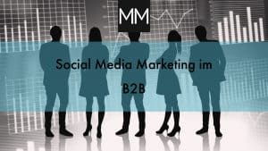 Social Media Marleting im B2B MeissnerMedia
