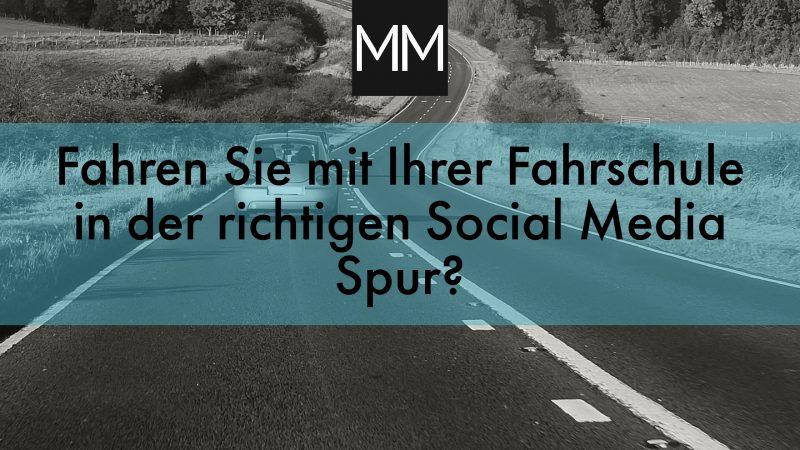 Social Media für Fahrschulen MeissnerMedia