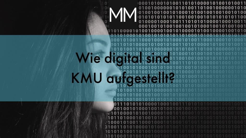 Wie digital sind KMU aufgestellt? MeissnerMedia