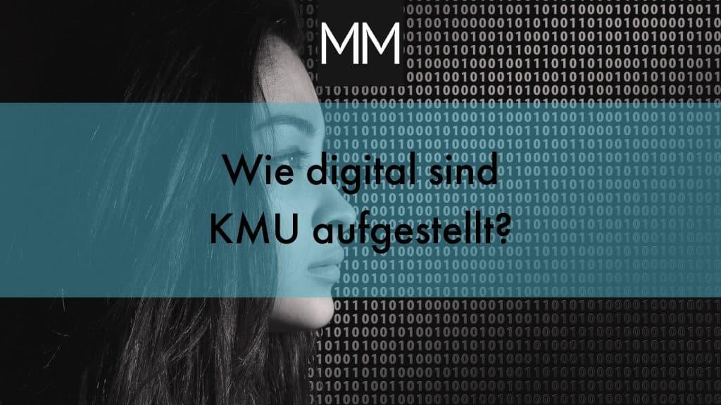 Wie digital sind KMU aufgestellt? - MeissnerMedia