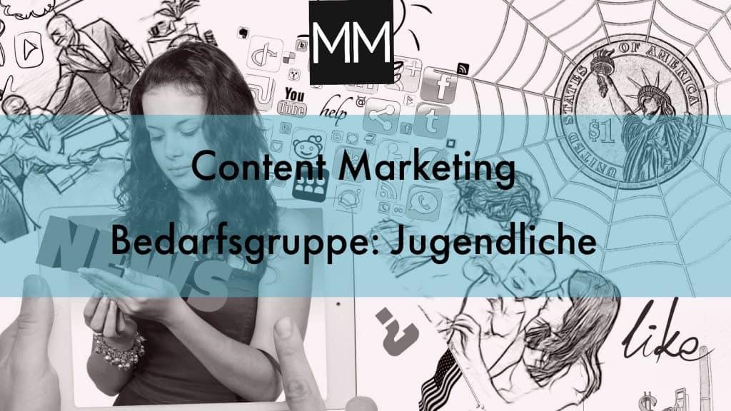 Content Marketing: Bedarfsgruppe der Jugendlichen - MeissnerMedia